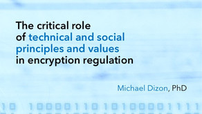 The critical role of technical and social principles and values in encryption regulation