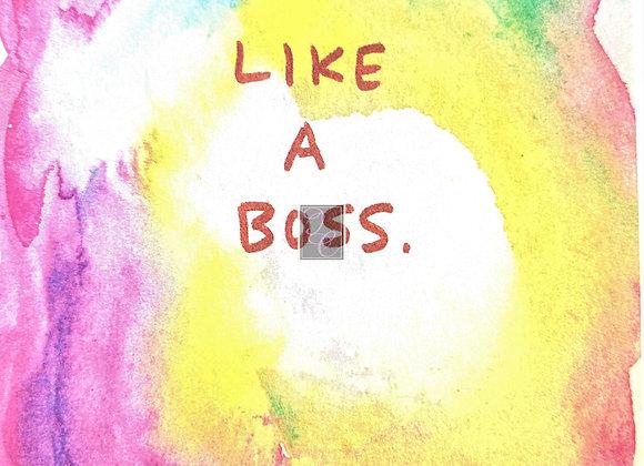 Like A Boss Watercolor Card