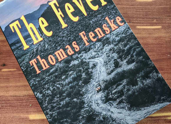 Traces of Treasure, Book 1- Fever by: Thomas Fenske