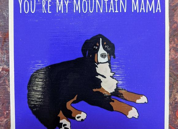 You're My Mountain Mama