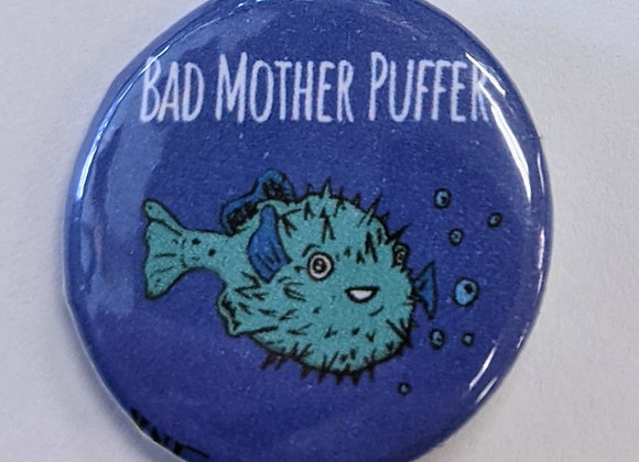 Bad Mother Puffer