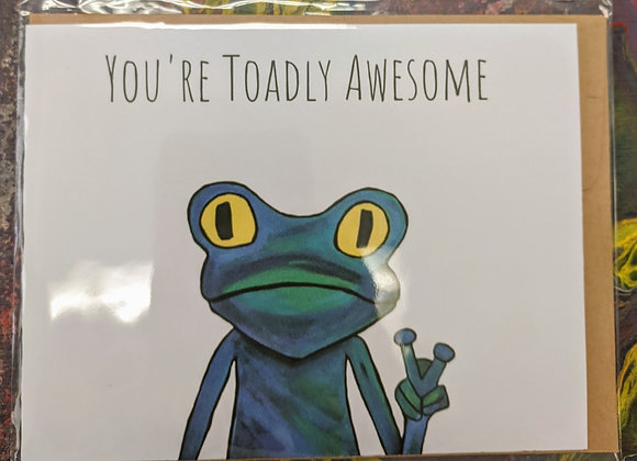 You're Toadly Awesome