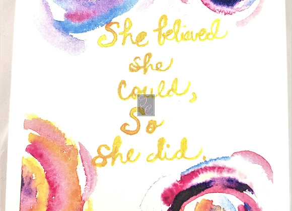"""""""She Believed She Could"""" Watercolor Card"""