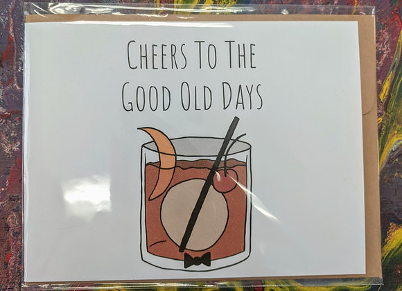 Cheers to the Good Old Days