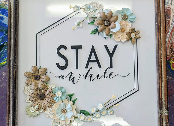 Stay A While Mixed Media Collage