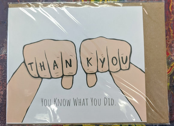 Thank You - You Know What You Did