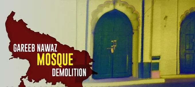 Gareeb Nawaz Mosque was neither an unlawful obstruction nor a nuisance: Sunni Waqf Board and AIMPLB move Allahabad High Court against demolition