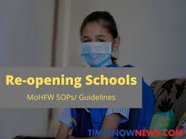 Central Government notifies SOP for partial opening of school for classes 9-12 on voluntary basis.