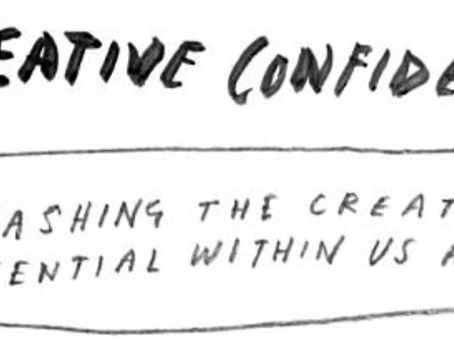 Creative Confidence by Tom and David Kelly - 2 minute read