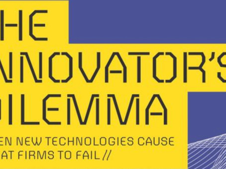 The Innovator's Dilemma by Clayton Christensen~6 minute read