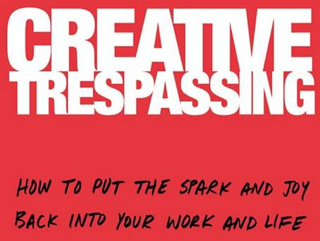 Creative Trespassing by Tania Katan - 1 minute read