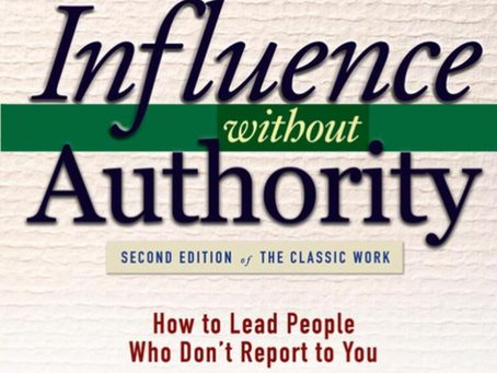 Influence without Authority by Allan R. Cohen and David L. Bradford ~ 3 minute read.