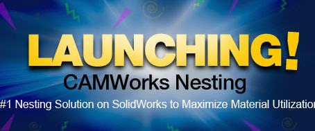Nesting Super Powers in SolidWorks with CAMWorks Nesting