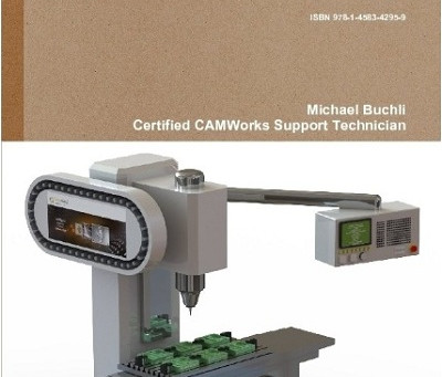 The CAMWorks Handbook (Milling)