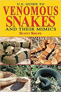 US Guide to Venomous Snakes and Their Mimics
