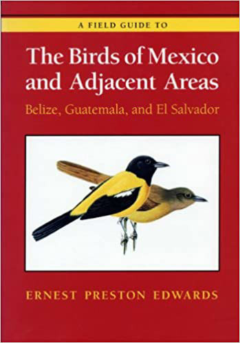 The Birds of Mexico and Adjacent Areas