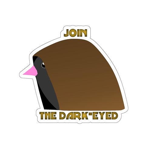 Join the Dark-eyed Bird Sticker