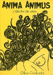 Anima Animus, o decote de Vênus, sétimo livro do poeta brasileiro Gilson Cavalcante, escritor independente.