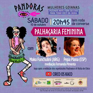 Palhaçaria Feminina com Maku Fanchilini, Pepa PLana e Fernanda Pimenta