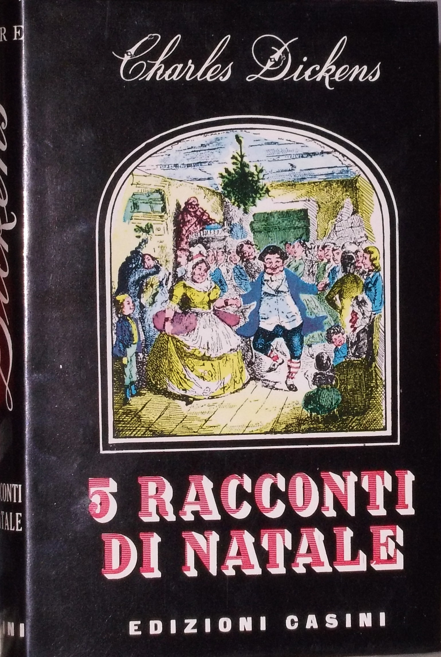 5 racconti di Natale- Dickens -'59 (prima ed.It. racc.riuniti)