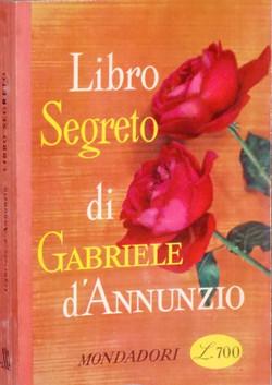 Libro Segreto di G. D'Annunzio - Ed