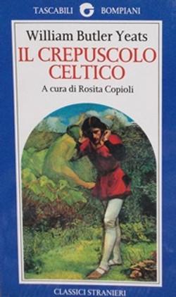 Il Crepuscolo Celtico - Yeats