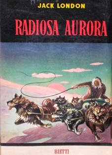 Radiosa aurora Jack London