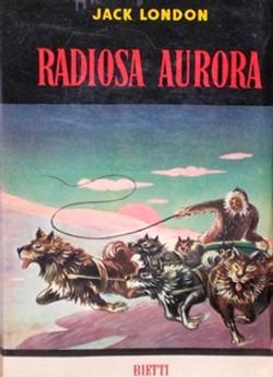 Radiosa aurora Jack London