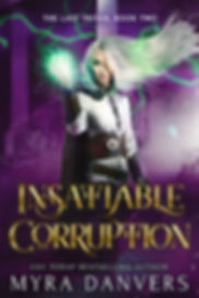 Insatiable Corruption