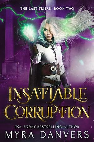 Insatiable Corruption