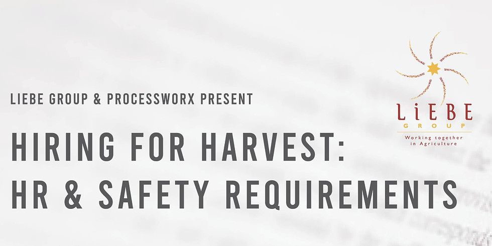 Hiring for Harvest: HR & Safety Requirements