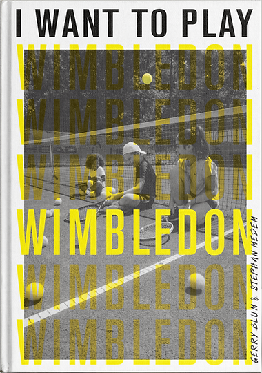 I want to play wimbledon