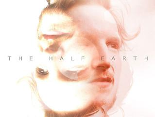 THE HALF EARTH