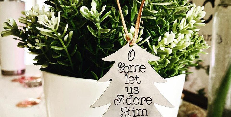Come Let us Adore Him Ornament
