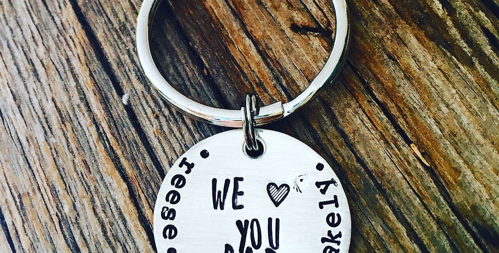 We Love You Dad Key Chain