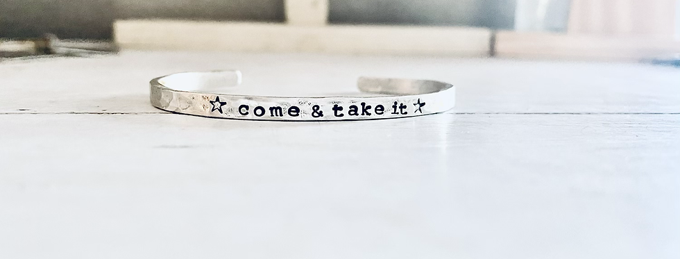 Come and Take It Sterling Cuff Bracelet Hammered  (ready to ship)