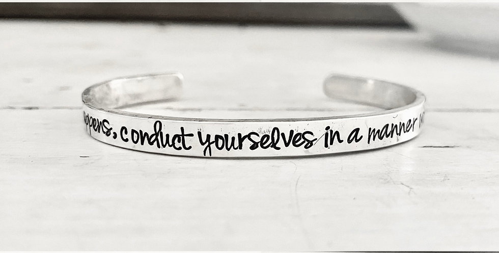 Whatever happens, Conduct Yourselves Phil. 1:27
