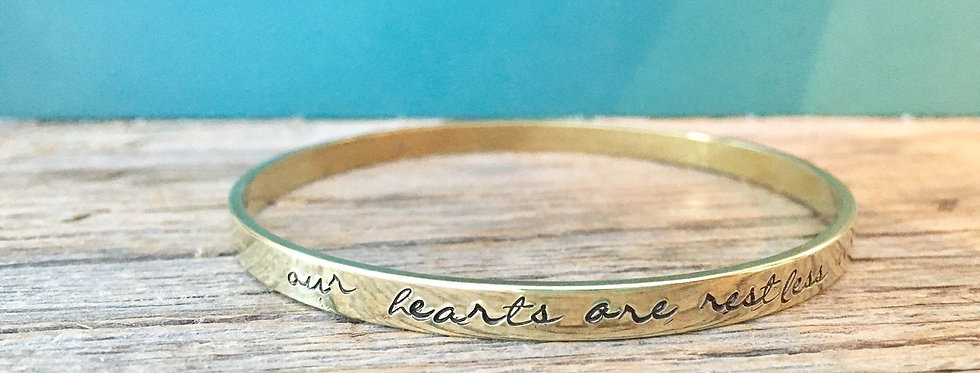 Our Hearts are Restless Customized Brass Bangle