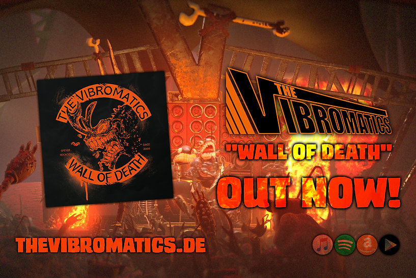 THE VIBROMATICS _Wall Of Death_ out now