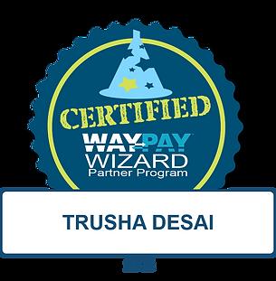 WayPay Wizard Badge - Trusha Desai.png
