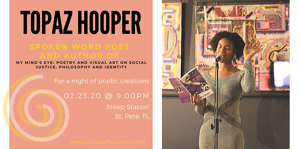 Topaz Hooper LIVE in St. Pete, FL: A Night of Poetic Creations