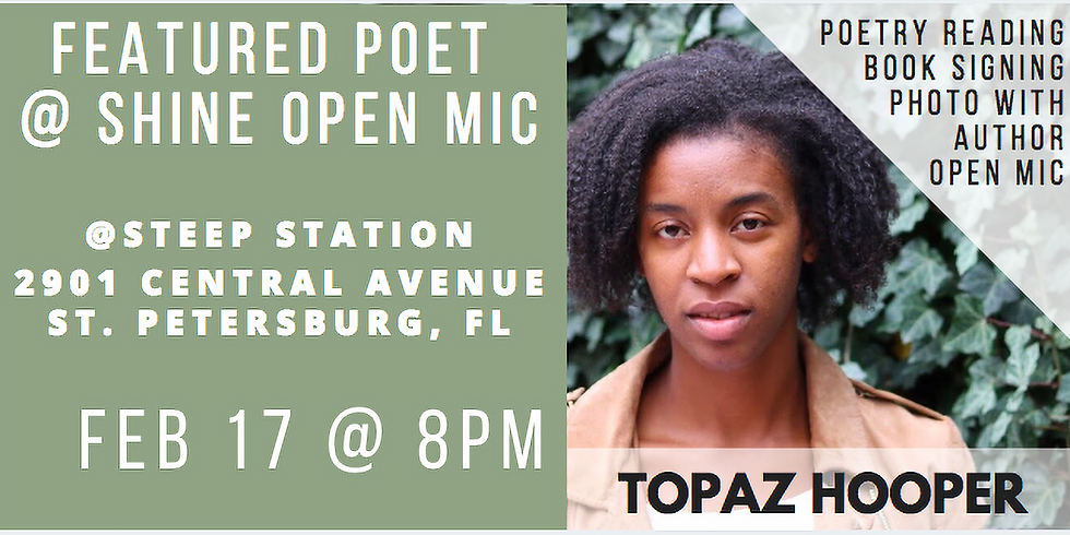 Featured Poet @ Shine Open Mic: St. Petersburg, FL
