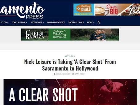 Nick Leisure is Taking 'A Clear Shot' From Sacramento to Hollywood