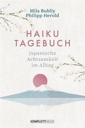 Haiku Tagebuch - Japanische Achtsamkeit im Alltag