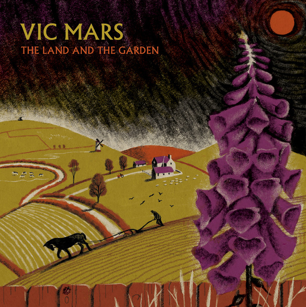 VIC MARS, THE LAND AND THE GARDEN