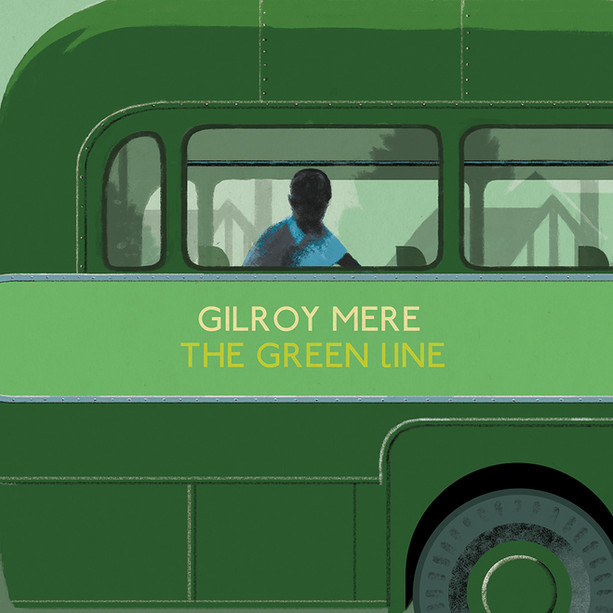GILROY MERE, THE GREEN LINE