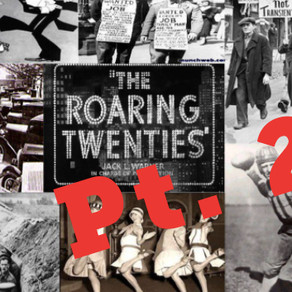 The Roaring 20's: Part 2