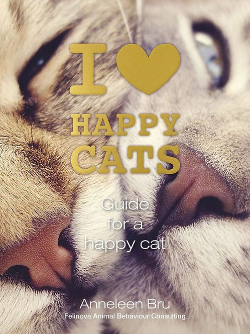 I Love Happy Cats: Guide for a Happy Cat