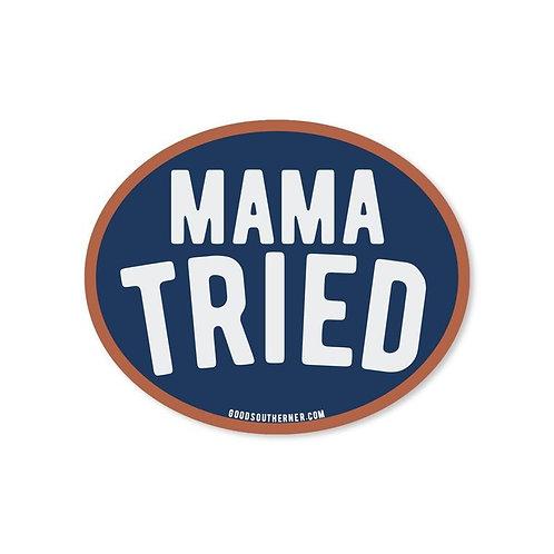 MOMMA TRIED