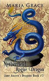 Netherfield Rogue Dragon.jpg